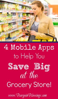 These four FREE mobile apps will help you to save BIG at the grocery store! #savingmoney #frugalliving