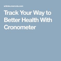 Track Your Way to Better Health With Cronometer