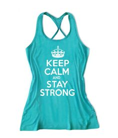 Keep calm and stay strong workout Fitness tank top -X 332