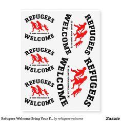 Refugees Welcome Bring Your Family Temporary Tattoos #refugees #refugeeswelcome #refugeecrisis
