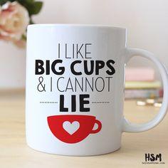 I like big cups and I cannot lie15 oz Coffee Mug door HeyShabbyMe