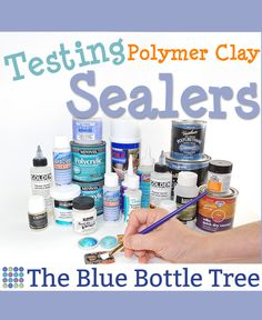 40 sealers, 5 clay brands, learn which polymer clay sealers made the grade, and which ones failed.