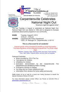 National Night Out in Carpentersville is tonight at Village Hall from 5 - 8 PM.