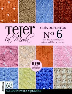 Guía de puntos nº6. Revista 68. Crochet Book Cover, Crochet Books, Knit Crochet, Crotchet Stitches, Knitting Stitches, Knitting Magazine, Crochet Magazine, Stitch Patterns, Knitting Patterns