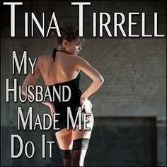 Download free My Husband Made Me Do It: A First-Time Cuckold Hotwife Fantasy pdf