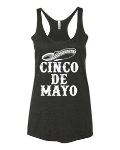 Cinco De Mayo Tank! This is a great shirt to wear to celebrate Cinco De Mayo! Feliz Cinco De Mayo!