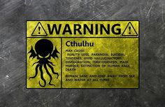 Cthulhu warning sign