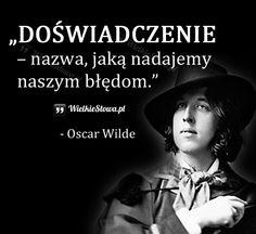 DOŚWIADCZENIE... #Wilde-Oscar,  #Doświadczenie, #Klęska,-porażka,-błędy