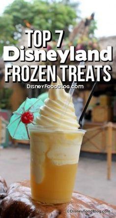 Top 7 Must-Try #Disneyland Frozen Treats! #DisneyFood