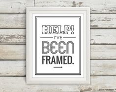 Help I've Been Framed Typography Typography by BentonParkPrints