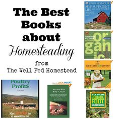 The Best Books about Homesteading