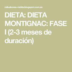 DIETA: DIETA MONTIGNAC: FASE I (2-3 meses de duración)