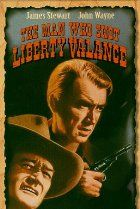 17. The Man Who Shot Liberty Valance (1962) A senator, who became famous for killing a notorious outlaw, returns for the funeral of an old friend and tells the truth about his deed. Director: John Ford Stars: James Stewart, John Wayne, Vera Miles, Lee Marvin