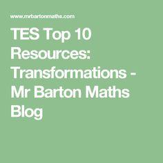 TES Top 10 Resources: Transformations - Mr Barton Maths Blog Maths Blog, Negative Numbers, Teaching Profession, Talking Points, Homework Ideas, Shape, Tes, Fit