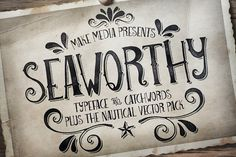 Seaworthy Typeface & Nautical Pack by Callie Hegstrom on @creativemarket