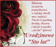 "Kartka pod tytułem Urodzinowe ""sto lat"" dla Ciebie Birthday Wishes, Birthday Cards, Good Sentences, Happy Birthday Pictures, Projects To Try, Pictures, Quotes, Bday Cards, Special Birthday Wishes"