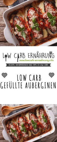 Low Carb Rezept für leckere gefüllte Auberginen mit wenig Kohlenhydraten. Low Carb und einfach und schnell in der Zubereitung. Perfekt zum Abnehmen.