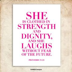 She is clothed in strength and dignity. Proverbs by AmenPrintables, $6.50