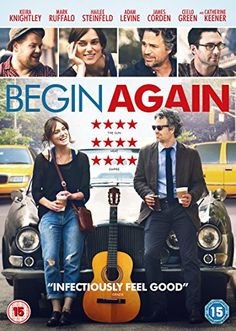 Begin Again [2014]: Keira Knightley, Mark Ruffalo, Adam Levine, John Carney - director