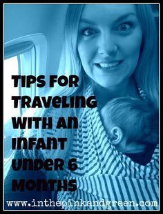 Baby // Traveling with an Infant (0-6 months)