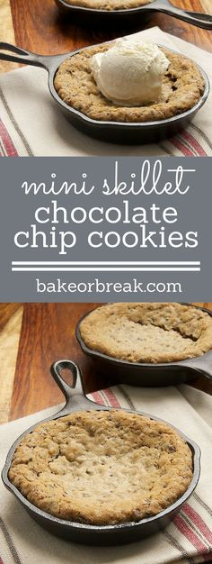 Mini Skillet Chocolate Chip Cookies are the perfect size to share with a friend. Just add ice cream! ~ http://www.bakeorbreak.com