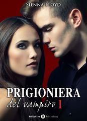 Prigioniera del vampiro di Sienna Lloyd http://booksherys.blogspot.it/