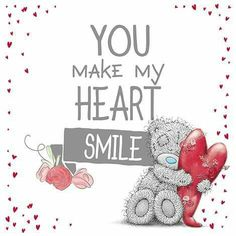 You make my heart smile BIG TIME!