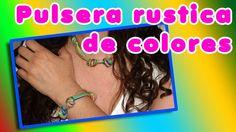 Pulsera rustica de colores DIY