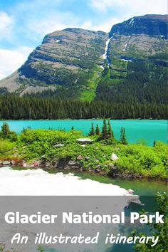 Glacier National Park Itinerary: A complete and illustrated day-by-day itinerary for visiting the most beautiful national park in the US!