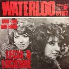 "Lecia & Lucienne performs ""Waterloo"" (Danish version of the Eurovision winner from 1974) and ""Kom - tag min hånd"" (Danish version of the Israeli entry 1973)."