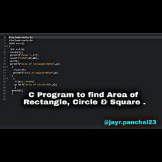 C Program to find Area of Rectangle Circle & square. - C Programming - Ideas of C Programming - C Program to find Area of Rectangle Circle & square. Computer Humor, Computer Coding, Computer Technology, Computer Science, The C Programming Language, Computer Programming Languages, Deep Learning, Learning Tools, Learn C