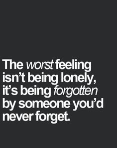 50 Quotes Which Help You to get out From loneliness | Quote Ideas