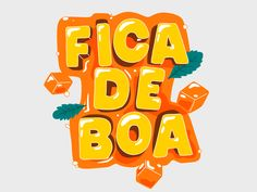 Fica De Boa designed by Typemate. Connect with them on Dribbble; the global community for designers and creative professionals. Motion Design, Diy Storage Furniture, Mobile Stickers, March Themes, Typography Design, Lettering, Game Logo Design, Promotional Design, Photography Illustration