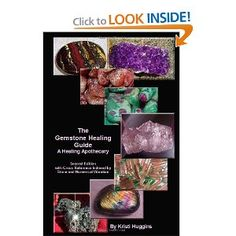 The Gemstone Healing Guide, A Healing Apothecary    $12.95