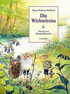 Die Wichtelreise: Amazon.de: Denys Watkins-Pitchford, Daniela Drescher, Inge M. Artl: Bücher