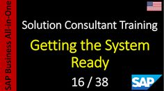 SAP - Course Free Online: 16-38 - Getting the System Ready