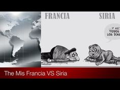 Francia VS Siria #NoMasGuerra - YouTube