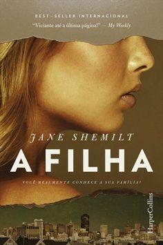 Resenha: A Filha - Jane Shemilt