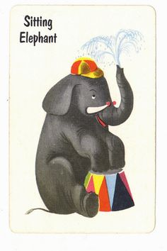 Sitting Elephant card from Old Maid game - 1 card Circus Art, Circus Theme, Circus Peanuts, Elephant Pictures, Lash Room, Book Images, Game 1, Vintage Cards, Fun Games