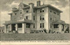 State Sanatorium - Administration Building Rutland, MA Postcard