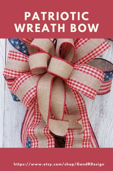 Add this Americana Style Patriotic Bow to any of your favorite home decor to give it a patriotic feel. Perfect for the DIY wreath or swag. Add it to a lamp post to show your American Pride. Available in our Etsy shop. Wreath Bows, Diy Wreath, Patriotic Wreath, Patriotic Decorations, Rustic Americana Decor, Summer Wreath, Spring Wreaths, Year Round Wreath, Baby Shower Gifts For Boys