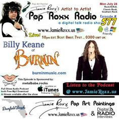 Tonight's Episode (#577) of the Pop Roxx Radio Talk Show www.PopRoxxRadio.com with featured guest: Billy Keane of Burnin' (#RocknRoll, #ClassicRock, #SouthernRock) Has now been converted to a #Podcast and is now Archived at:  My Website: www.JamieRoxx.us  BlogTalkRadio: http://tobtr.com/s/10127651  and up for FREE on #iTunes