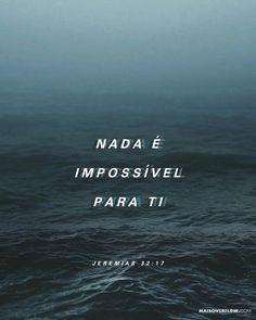 Ó Senhor meu Deus com o teu grande poder e com a tua força fizeste o céu e a terra. Nada é impossível para ti. - Jeremias 32:17 #30DAYSOFBIBLELETTERING X