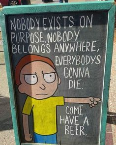 Rick and Morty, My friend made this sign!