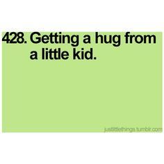 Gotta love big hugs and Sticky kisses Big Hugs, Pick Me Up, Little Things, Make Me Happy, Lol, Tumblr, My Favorite Things, My Love, Quotes