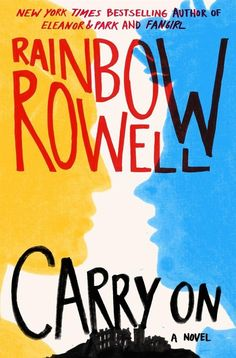 Rainbow Rowell's Carry On is a fantasy novel with a twist. It stars Simon Snow, the Chosen One, who has no idea how to control his powers, and his nemesis also happens to be his wizarding school roomate...whom he can't stop thinking about
