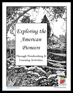 Are you studying about the American Pioneers in history?  If so, then you'll definitely want to download this FREE American Pioneers notebooking unit fr
