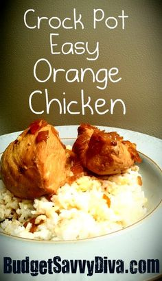 Crock Pot Easy Orange Chicken  Made with Orange Soda!!!