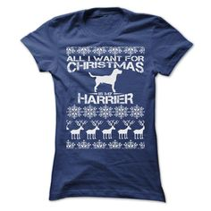 ALL I WANT FOR XMAS IS MY HARRIER T-Shirts, Hoodies. Get It Now ==► https://www.sunfrog.com/Christmas/ALL-I-WANT-FOR-XMAS-IS-MY-HARRIER-T-SHIRTS-Ladies.html?id=41382