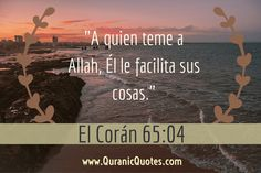 El Corán (Surah at-Talaq) Islam, Motivational Phrases, Spanish Quotes, Life Motivation, Faith, Memories, Frases, Psalms, Prayers